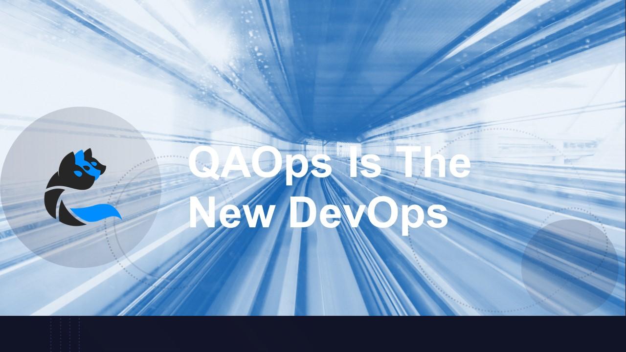 cerberus-qaops-is-the-new-devops-featured